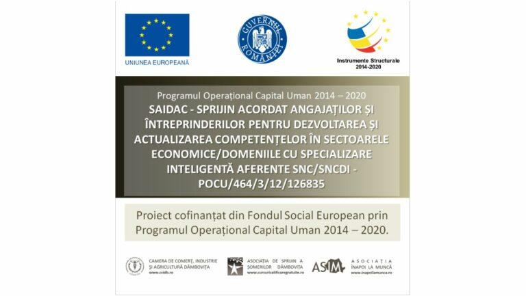 """Read more about the article SAIDAC, ID Proiect 126835 – Sprijin acordat Angajaților și Întreprinderilor pentru Dezvoltarea și Actualizarea Competențelor în sectoarele economice/domeniile cu specializare inteligentă aferente SNC/SNCDI"""""""