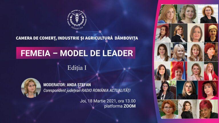 Conferința: FEMEIA – MODEL DE LEADER!