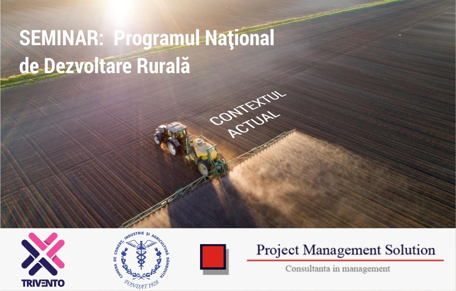 Comunicat de presă Seminarul: Programul Național de Dezvoltare Rurală – Context actual