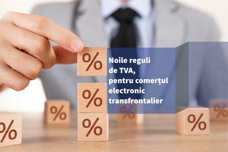 Din 1 iulie, intră în vigoare noile reguli de TVA, pentru comerțul electronic transfrontalier