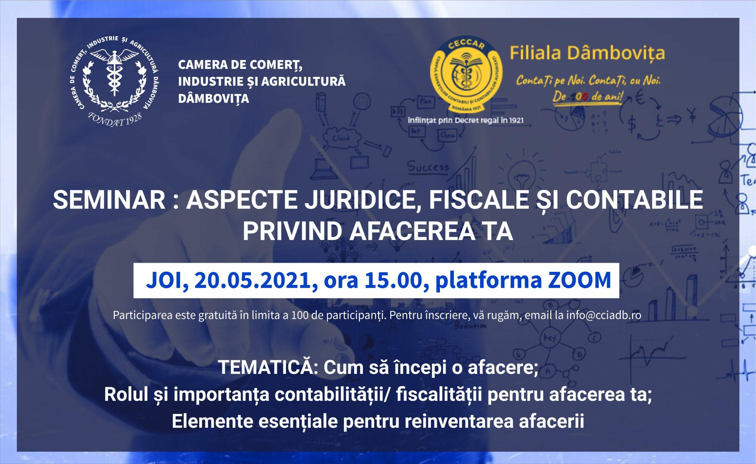 Seminar: ASPECTE JURIDICE, FISCALE ȘI CONTABILE PRIVIND AFACEREA TA