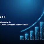Oportunități oferite de Programul Corpul European de Solidaritate (webinar)